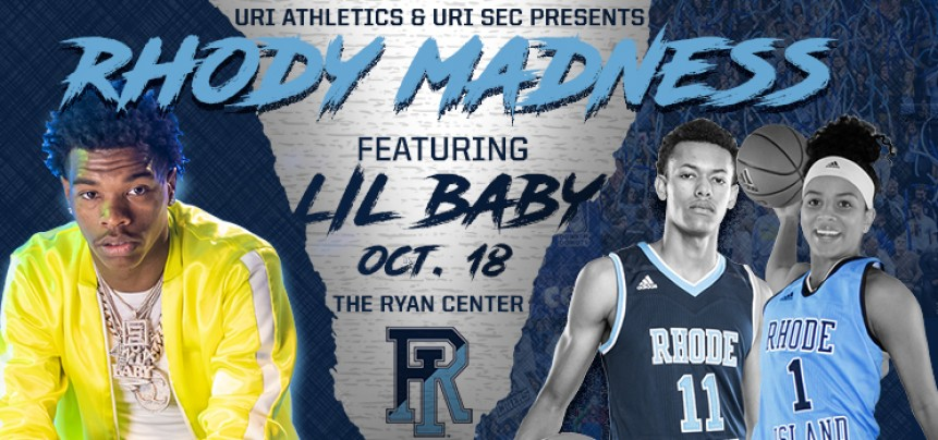 los angeles d9288 71e12 Rhody Madness featuring Lil Baby   The Ryan Center