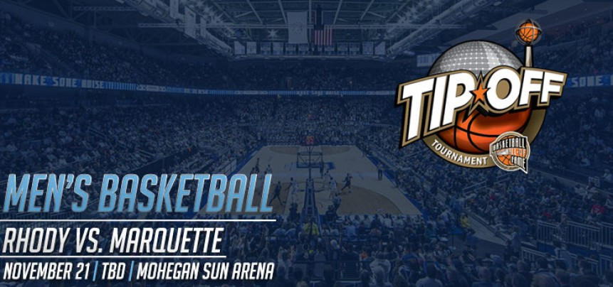 Hall of Fame Tip Off Tournament - URI vs Marquette