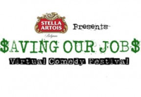 Save Our Jobs Virtual Comedy Festival