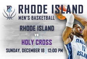 URI Men's Basketball vs Holy Cross